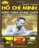 Ebook Chủ tịch Hồ Chí Minh với hành trình kháng chiến: Phần 1 - Đỗ Hoàng Linh