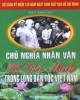 Ebook Chủ nghĩa nhân văn Hồ Chí Minh trong lòng dân tộc Việt Nam: Phần 1 - PGS.TS. Thành Duy