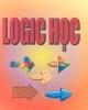 Ebook Logic học - PGS.TS. Tô Duy Hợp, TS. Nguyễn Anh Tuấn