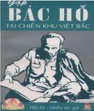 Ebook Gặp Bác Hồ tại chiến khu Việt Bắc (Hồi ký): Phần 1 - NXB Kim Đồng