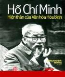 Ebook Hồ Chí Minh - hiện thân của văn hóa hòa bình: Phần 1 - Dương Trung Quốc, Đào Hùng (chủ biên)