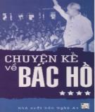 Ebook Chuyện kể về Bác Hồ (Tập 4): Phần 2 - Thái Kim Đỉnh
