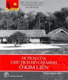 Ebook Di tích của Chủ tịch Hồ Chí Minh ở Kim Liên: Phần 2 - Trần Minh Siêu
