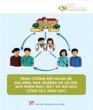 Ebook Tăng cường mối quan hệ gia đình, nhà trường và xã hội, góp phần thúc đẩy xã hội hóa công tác giáo dục: Phần 1