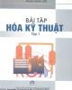 Giáo trình Bài tập Hóa kỹ thuật (Tập 1) - Phạm Hùng Việt