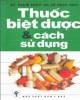 Ebook Thuốc - Biệt được và cách sử dụng (tái bản lần thứ 11): Phần 1