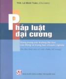 Ebook Pháp luật đại cương (In lần thứ 6 có sửa chữa, bổ sung): Phần 1 - ThS. Lê Minh Toàn (chủ biên)