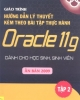 Giáo trình Hướng dẫn lý thuyết kèm theo bài tập thực hành Oracle 11g (Tập 2) - NXB Hồng Đức