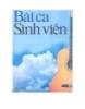 Ebook Bài ca sinh viên - Đào Ngọc Dung (sưu tầm)