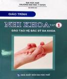 Giáo trình Nhi Khoa (Tập 1: Nhi khoa cơ sở - Nhi dinh dưỡng): Phần 1