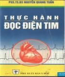 Ebook Thực hành đọc điện tim (tái bản lần thứ nhất có bổ sung, sửa chữa): Phần 1