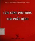 Ebook Lâm sàng sản phụ khoa và giải phẫu bệnh (xuất bản lần thứ hai): Phần 1