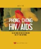 Ebook Phòng, chống HIV/AIDS (Tài liệu dùng cho đào tạo sinh viên hệ bác sỹ y học dự phòng): Phần 2