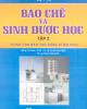 Ebook Bào chế và sinh dược học (Tập 2:): Phần 1
