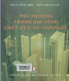 Ebook Môi trường trong gia công chất dẻo và compozit: Phần 1