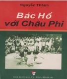 Ebook Bác Hồ với châu Phi: Phần 2 - Nguyễn Thành