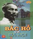 Ebook Bác Hồ với Hà Nội: Phần 1 - NXB Văn hóa thông tin