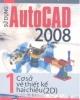 Ebook Sử dụng Auto Cad 2008 (Tập 1: Cơ sở vẽ thiết kế hai chiều ) - PGS.TS. Nguyễn Hữu Lộc