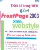 Ebook Thiết kế trang Web bằng FrontPage 2003 và Xara Webstyle một cách nhanh chóng và hiệu quả qua các chương trình mẫu - Đậu Quang Tuấn