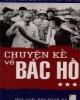 Ebook Chuyện kể về Bác Hồ (Tập 3): Phần 1 - Thái Kim Đỉnh