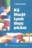 Ebook Kỹ thuật lạnh thực phẩm - TS. Nguyễn Xuân Phương