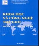 Ebook Khoa học và công nghệ thế giới những năm đầu thế kỷ XXI: Phần 1 - Tạ Bá Hưng (chủ biên)