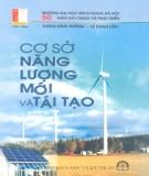 Ebook Cơ sở năng lượng mới và tái tạo: Phần 1 – Đặng Đình Thống, Lê Danh Liên