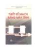 Ebook Thiết kế mạch bằng máy tính - Nguyễn Linh Giang