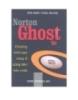 Ebook Norton Ghost - Chương trình sao chép ổ cứng tiên tiến nhất - NXB Thống kê