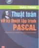 Giáo trình Thuật toán và kỹ thuật lập trình Pascal - NXB Hà Nội