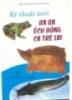 Ebook Kỹ thuật nuôi baba, ếch đồng, cá trê lai - KS. Nguyễn Duy Khoát