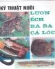 Ebook Kỹ thuật nuôi lươn, ếch, ba ba, cá lóc - KS. Ngô Trọng Lư
