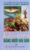 Ebook Làm giàu bằng nuôi hải sản: Tập 1 - NXB Nông nghiệp