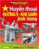 Ebook Huyền thoại đường 9 - Khe Sanh anh hùng: Phần 1