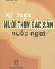 Ebook Kỹ thuật nuôi thủy đặc sản nước ngọt (Tập II) - Ngô Trọng Lư, Thái Bá Hổ