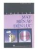 Ebook Thiết kế biến áp điện lực - Phan Tử Thụ