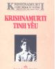 Ebook Krishnamurti tinh yếu - NXB Văn học