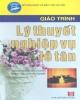 Giáo trình Lý thuyết nghiệp vụ lễ tân - Phạm Thị Cúc