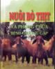 Ebook Nuôi bò và phòng chữa bệnh thường gặp: Phần 1 - GS.TSKH. Lê Hồng Mận, KS. Lê Văn Thông
