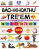 Ebook Bách khoa thư trẻ em bằng hình: Phần 1