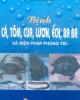 Ebook Bệnh cá, tôm, cua, lươn, ếch, ba ba và biện pháp phòng trị - KS. Nguyễn Xuân Giao