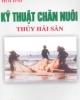 Ebook Hỏi đáp kỹ thuật chăn nuôi thủy hải sản - Trần Văn Lâm