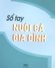 Ebook Sổ tay nuôi cá gia đình - Nguyễn Duy Khoát