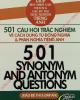 Ebook 501 câu hỏi trắc nghiệm về cách dùng từ đồng nghĩa và phản nghĩa tiếng Anh: Phần 2