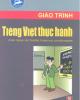 Giáo trình Tiếng Việt thực hành: Phần 1 - Trịnh Thị Chín