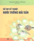 Sổ tay kỹ thuật nuôi trồng hải sản - Nguyễn Khắc Hường