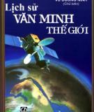 Ebook Lịch sử văn minh thế giới: Phần 2