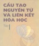 Ebook Cấu tạo nguyên tử và liên kết Hóa học (Tập 1) - Đào Đình Thức