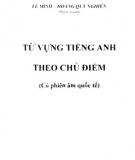 Ebook Từ vựng tiếng Anh theo chủ điểm: Phần 1 - Lê Minh, Hoàng Quý Nghiên