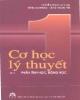 Giáo trình Cơ học lý thuyết (Tập 1 - Phần Tĩnh học, Động học) - Nguyễn Trọng (chủ biên)